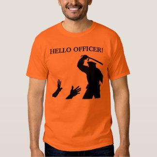 Hello Officer T Shirt
