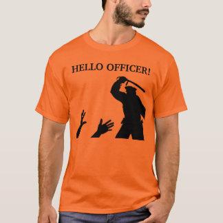 Hello Officer T-Shirt