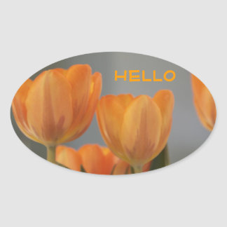 Hello, orange cream Tulips Oval Sticker