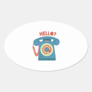 Hello? Oval Sticker