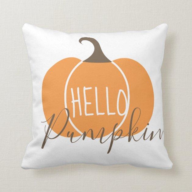 Hello Pumpkin Fall Or Halloween Decoration Throw Pillow Zazzle Com