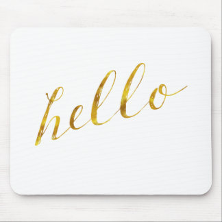 Hello Quote Faux Gold Foil Quotes Humor Sparkly Mouse Pad