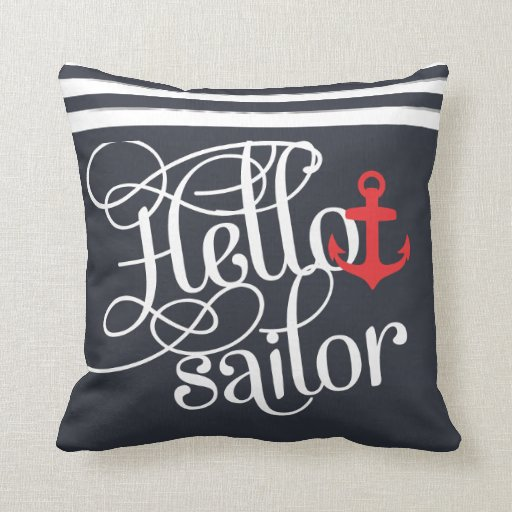 Hello Sailor! Retro Vintage Girly Nautical Pillow