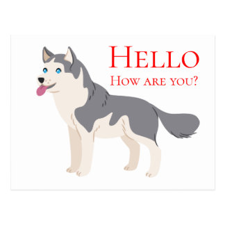 Hello Siberian Husky Puppy Dog Friendship Love Postcard