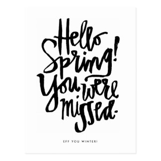 Hello Spring! You Were Missed. Postcard
