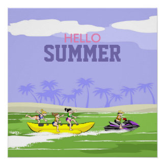 Hello summer Banana boat and Jet ski Poster