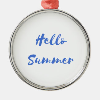 hello summer metal ornament