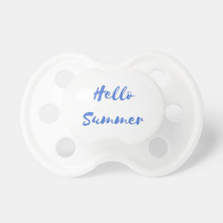 hello summer pacifier