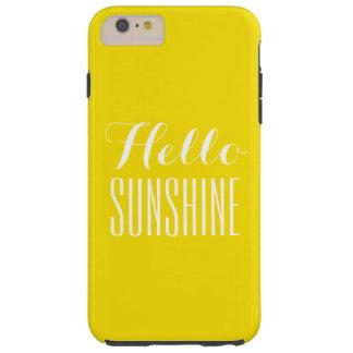 Hello Sunshine I phone Iphone 6 plus case cover