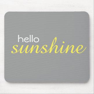 """""""Hello Sunshine"""" Mousepad"""