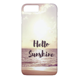 """Hello Sunshine"" Photo Quote iPhone 7 Plus Case"