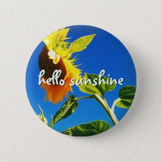 """Hello sunshine"" quote huge yellow sunflower photo Pinback Button"