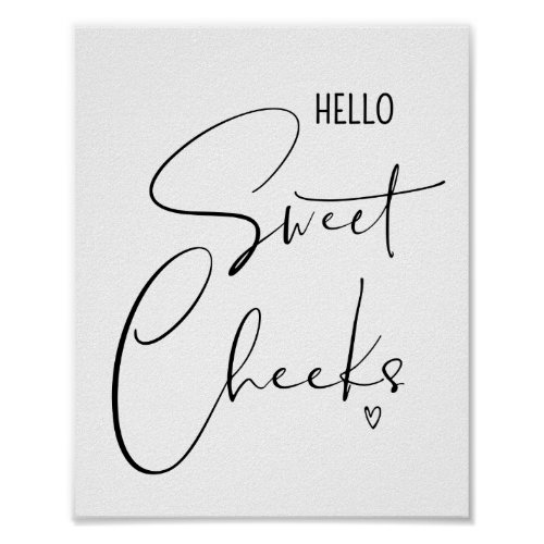 Hello Sweet Cheeks Funny Bathroom Quotes Sayings Poster