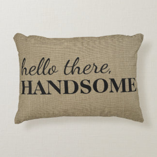 Hello There, Handsome | Linen Texture Throw Accent Pillow
