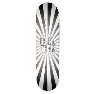 HELLO THERE STARBURST SKATE BOARD DECK