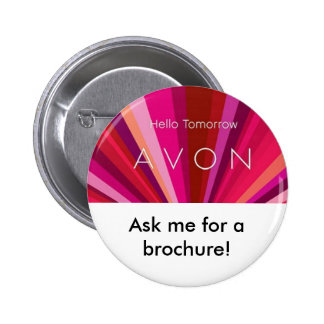 hello tomorrow, Ask me for a brochure! 2 Inch Round Button