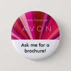 hello tomorrow, Ask me for a brochure! Pinback Button