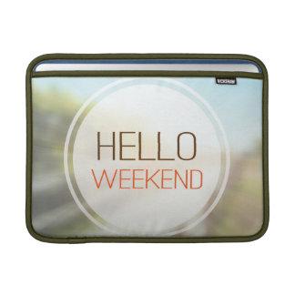 Hello Weekend 2 Sleeves For MacBook Air