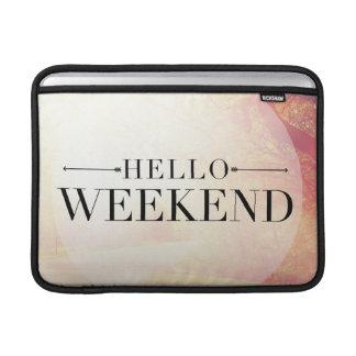 Hello Weekend 5 MacBook Sleeves