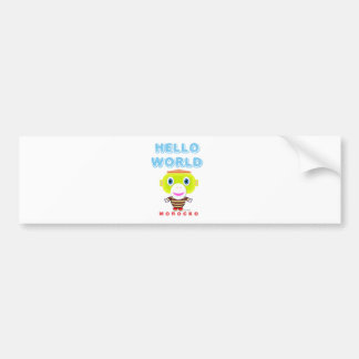 Hello World-Cute Monkey-Morocko Bumper Sticker