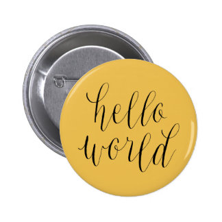 Hello World Hand Lettering Design Button