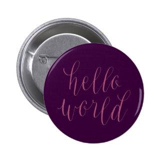 Hello World Hand Lettering Design Button