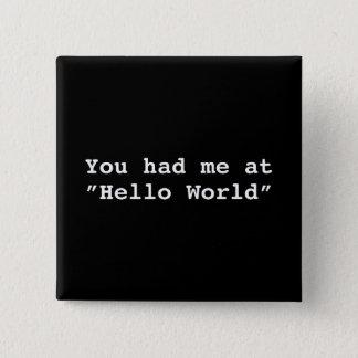 Hello World Pinback Button