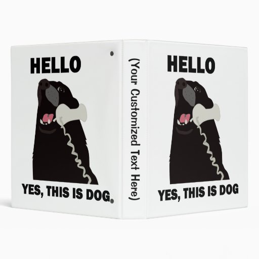 HELLO YES THIS IS DOG telephone phone Vinyl Binder