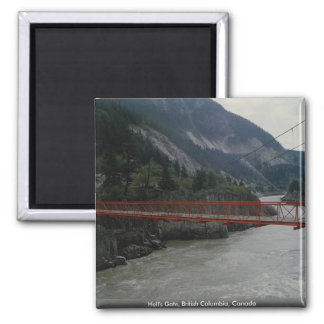 Hell's Gate, British Columbia, Canada Magnet