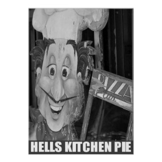 """Hell's Kitchen Pie"" by Urban59 Studio Poster"