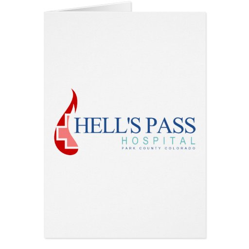 Hell's Pass Hospital, Park County CO Greeting Card