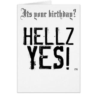 HELLZ YES! Birthday Card