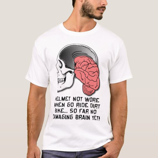 Helmet Brain Damage Funny Dirt Bike Motocross Shir T-Shirt