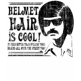 Helmet Hair is Cool! (vintage blk) shirt