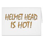 Helmet Head Is Hot Greeting Card