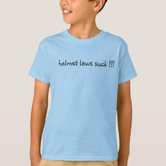 helmet laws suck !!! T-Shirt