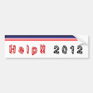 Help !!! 2012 bumper stickers