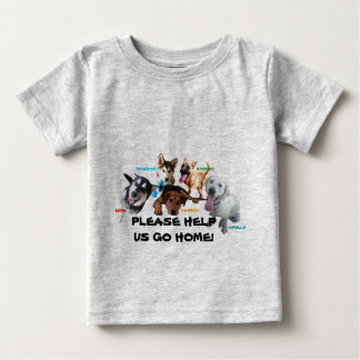 HELP ASHLEY'S DOGS TO COME HOME! INFANT T-SHIRT