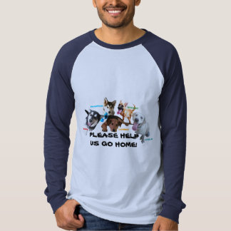 HELP ASHLEY'S DOGS TO COME HOME! TEE SHIRTS