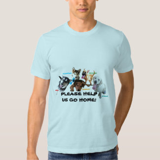HELP ASHLEY'S DOGS TO COME HOME! TSHIRT