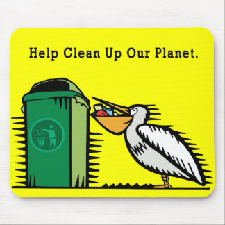 """""""Help Clean Up Our Planet"""" Mouse Pad"""