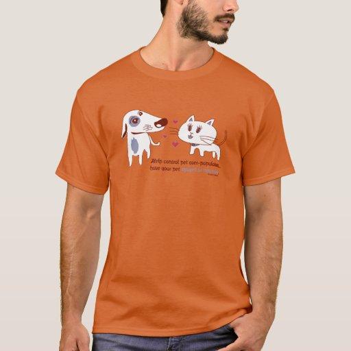 Help Control Pet Over-Population T-Shirt