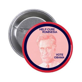 Help Cure Romnesia, Vote Obama Pinback Button