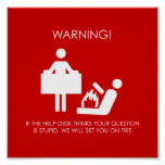 Help Desk Warning Poster