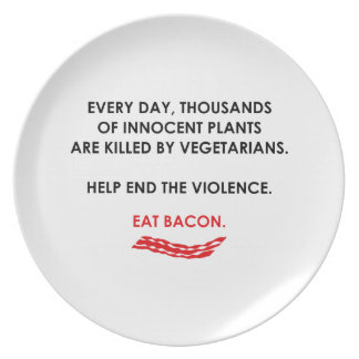 Help End The Violence. Eat Bacon. Dinner Plate