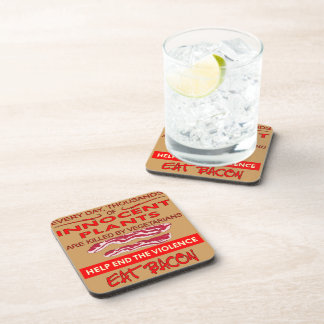 Help End The Violence Eat Bacon Drink Coaster