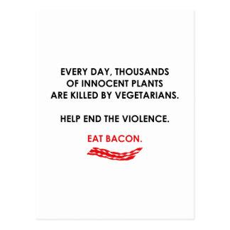 Help End The Violence. Eat Bacon. Postcard