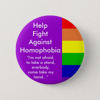 Help Fight Against Homophobia Pinback Button