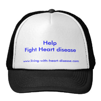 Help                     Fight Heart disease, w... Trucker Hat