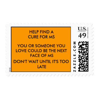 HELP FIND A CURE FOR MS, YOU OR SOMEONE YOU LOV... STAMP